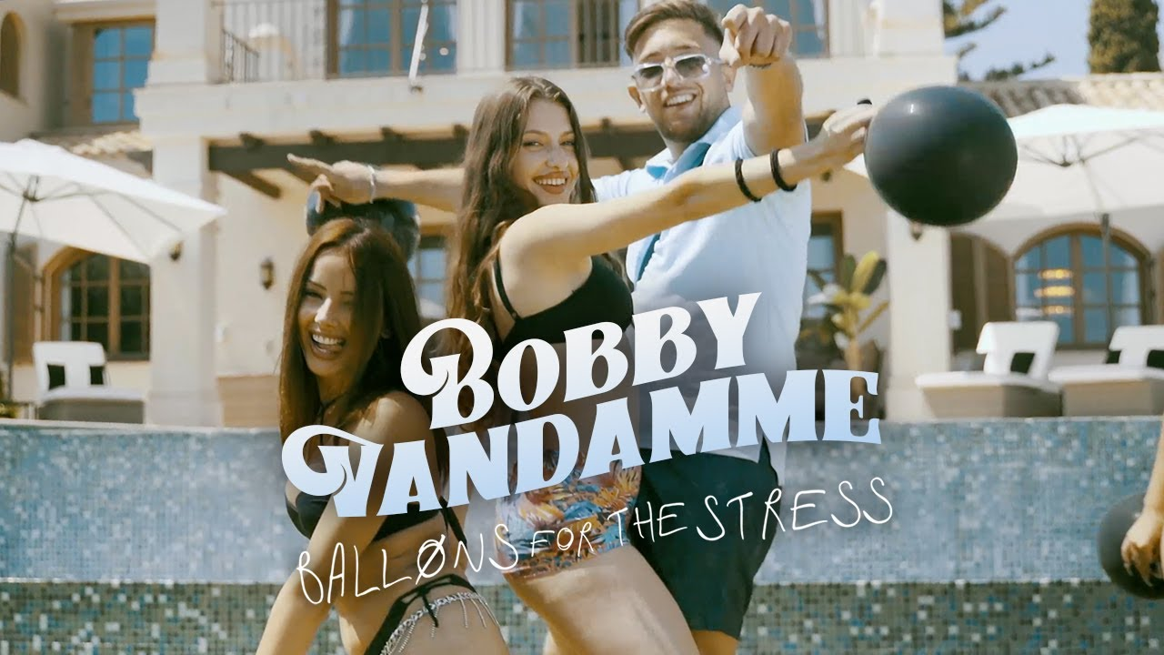 BOBBY VANDAMME 🎈 BALLONS FOR THE STRESS 🎈 [official Video]
