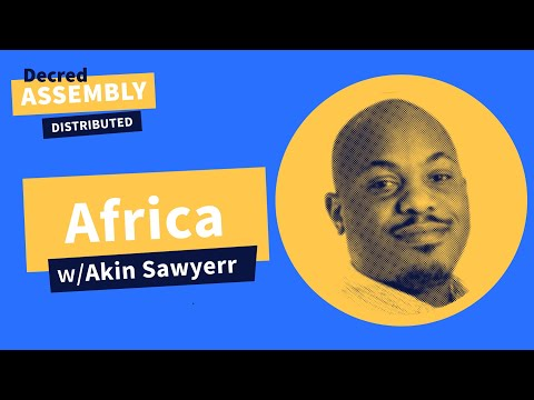 Decred Distributed: Africa with Akin Sawyerr