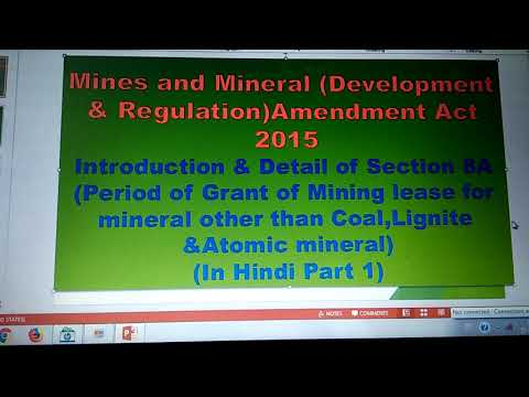 Mines And Mineral (Development And Regulations Amendment Act, 2015(secton 8A) In Hindi, Part1