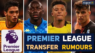 TRANSFER NEWS: PREMIER LEAGUE TRANSFER NEWS AND RUMOURS UPDATES (AUGUST 01) YouTube Videos