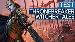 Fantastische Witcher-Story - Thronebreaker: The Witcher Tales im Test