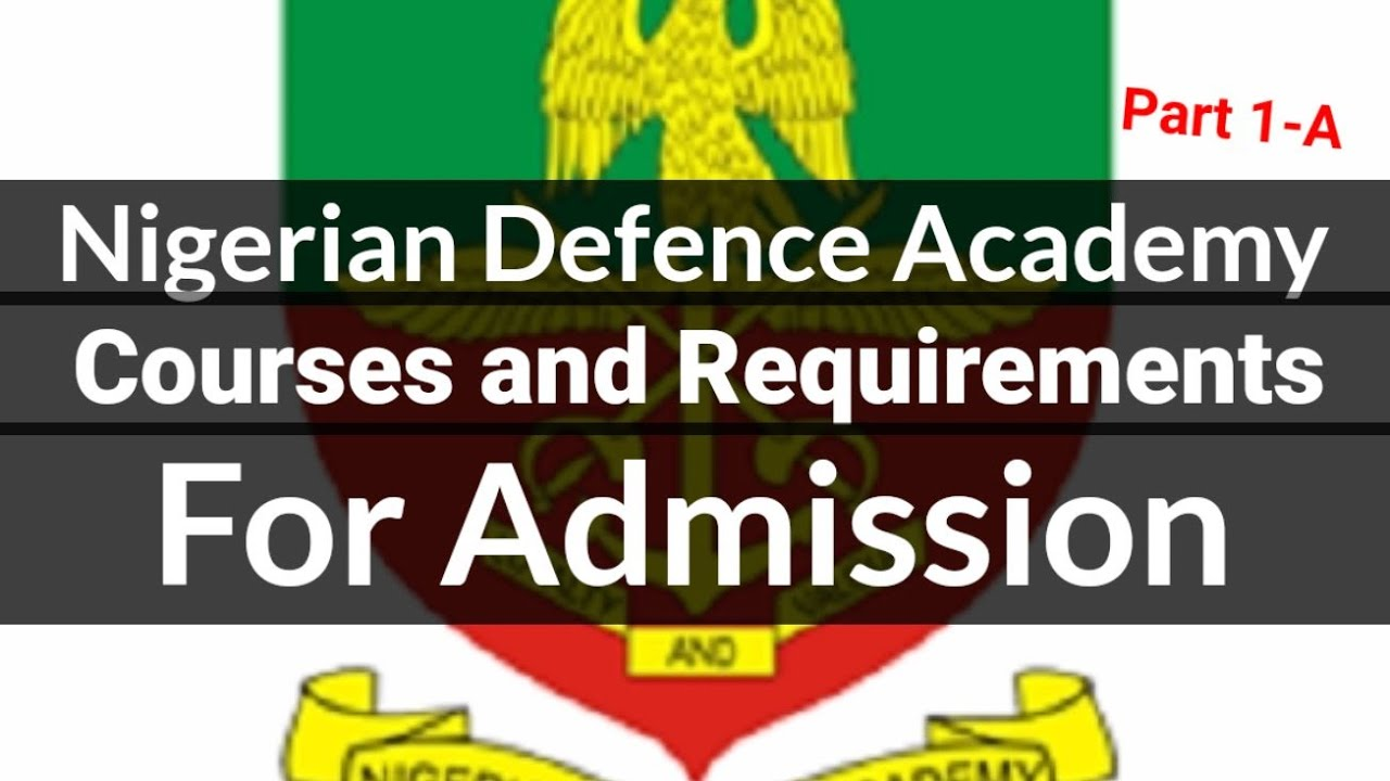 Download Nigerian Defence Academy NDA Courses and Requirements for Admission - Delight And Starlight Comedy