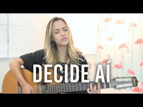 Decide Aí - Matheus e Kauan (Gabi Luthai Cover)