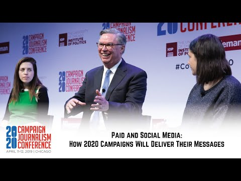 Paid and Social Media - 2020 Campaign Journalism Conference
