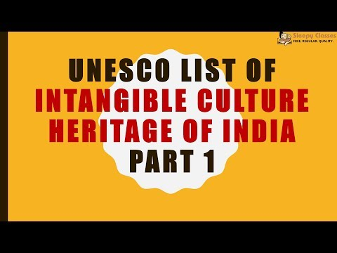 UNESCO List of Intangible Culture Heritage of India - PART 1