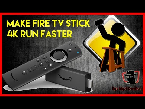 MAKE YOUR FIRE TV STICK 4K RUN FASTER - GENERAL MAINTENANCE - DECREASE VIDEO BUFFERING