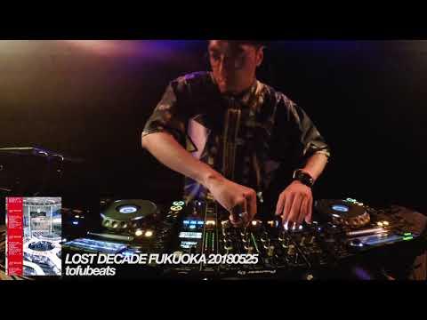 tofubeats DJ set / Lost Decade FUKUOKA 20180525