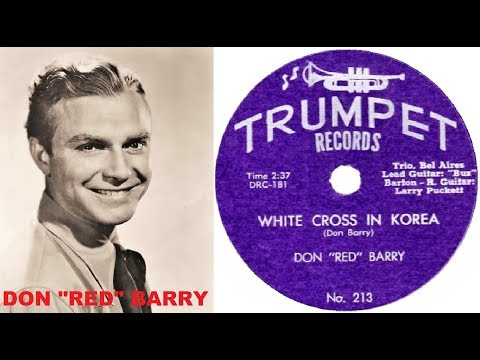 "DON ""RED"" BARRY - White Cross In Korea / Give Me Back The Love I Gave (1953)"