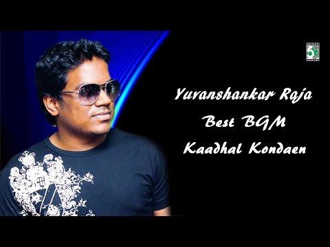 Yuvan shankar Raja Super Hit Best BGM | Kadhal Kondaen