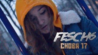 Смотреть клип Fesch6 - Снова 17