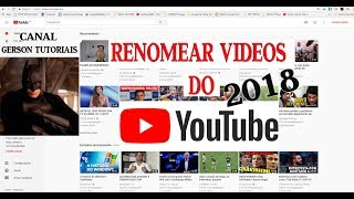 Como mudar nome do video no youtube - como mudar nome do video do youtube 2018[GERSON TUTORIAIS]