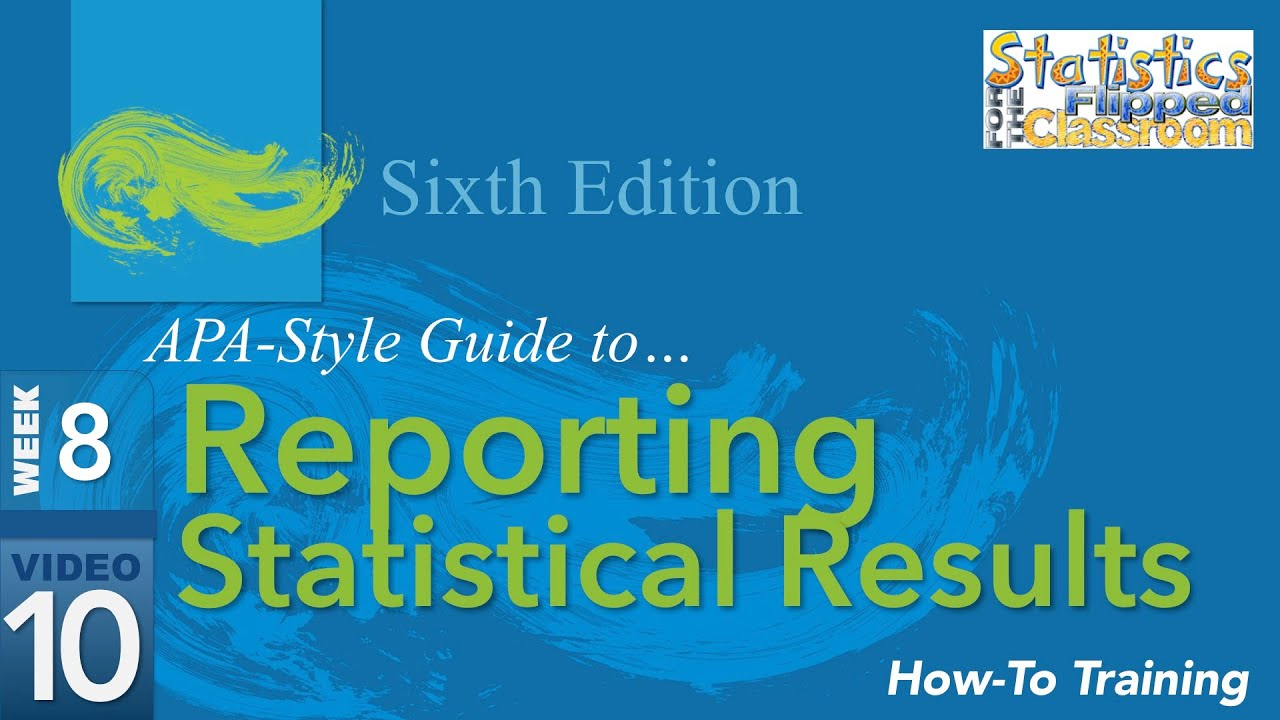 8 10 apa style reporting statistical results youtube