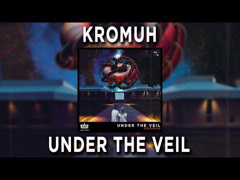 Kromuh - Under The Veil