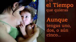 Lactancia Materna. Amamantar- Breast Time of Life