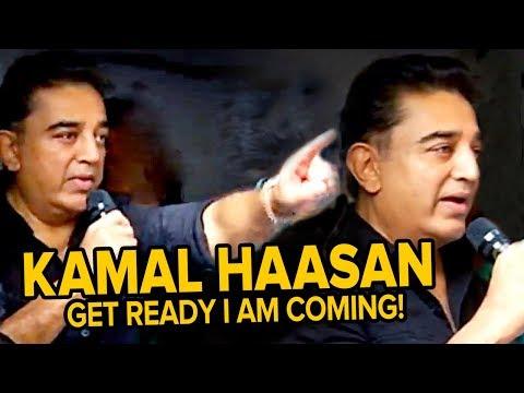 Get Ready, I am Coming! - Kamal Haasan | Alwarpet