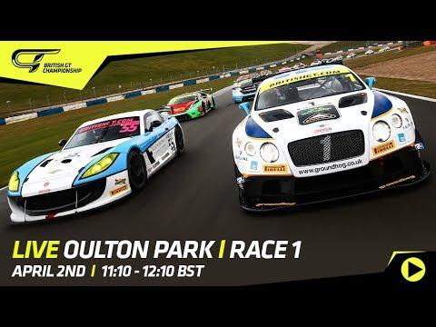 LIVE - British GT 2018 - Oulton Park - Race 1
