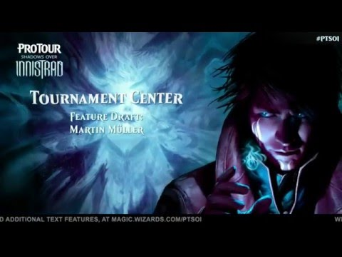 Pro Tour Shadows over Innistrad: Drafting with Martin Muller