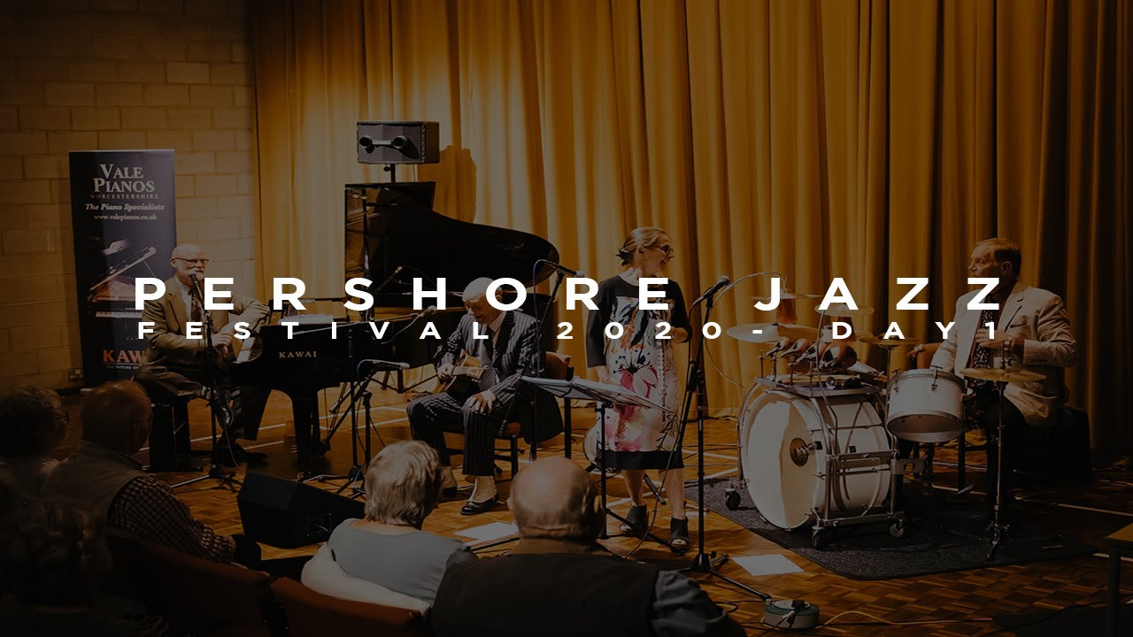 Download Pershore Jazz Festival 2020 - Day 1