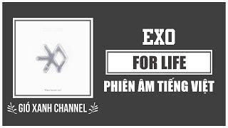 [Phiên âm tiếng Việt] For Life – EXO