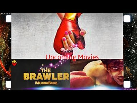 Mukkabaaz (The Brawler) New Bollywood...