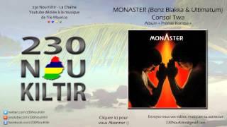 Monaster (Benz Blakka & Ultimatum) - Consol Twa (HIPHOP 2000) - 230NouKiltir