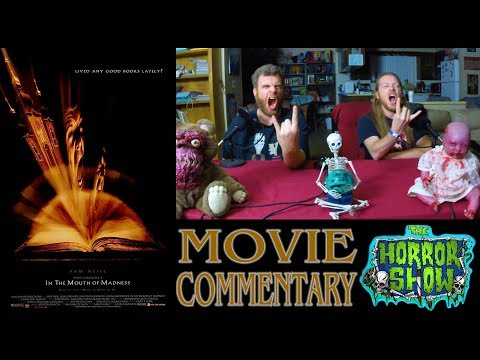 """In the Mouth of Madness"" 1995 John Carpenter Movie Commentary - The Horror Show"