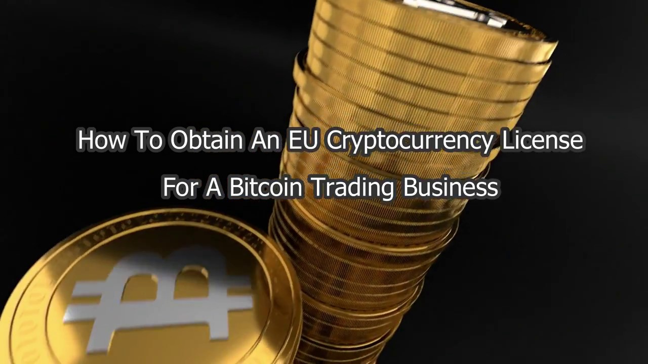 How to obtain an eu cryptocurrency license for bitcoin trading how to obtain an eu cryptocurrency license for bitcoin trading business ccuart Images
