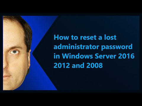 How To Reset A Lost Administrator Password In Windows Server 2016 2012 And 2008