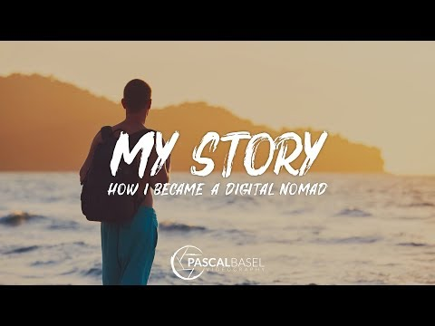 MY STORY - How I became a Digital Nomad
