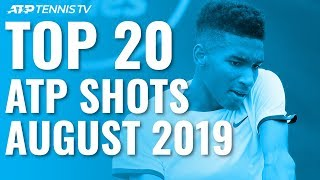 Top 20 ATP Shots from August 2019!
