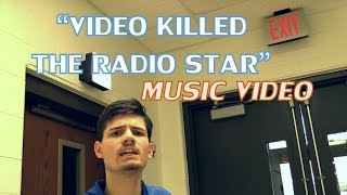 """""""Video Killed the Radio Star"""" Fan-Made Music Video [School Project]"""