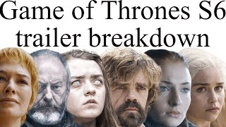 Game of Thrones Season 6 Trailer Breakdown