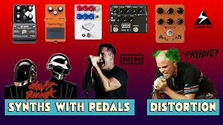 Recreate The Synth Sounds of DAFT PUNK, NIN, & THE PRODIGY With Distortion Pedals