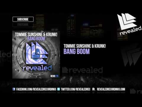 Tommie Sunshine & KRUNK! - Bang Boom [OUT NOW!]