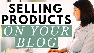 What Should You Create & Sell On Your Blog? ● Making Money Blogging by Selling Products