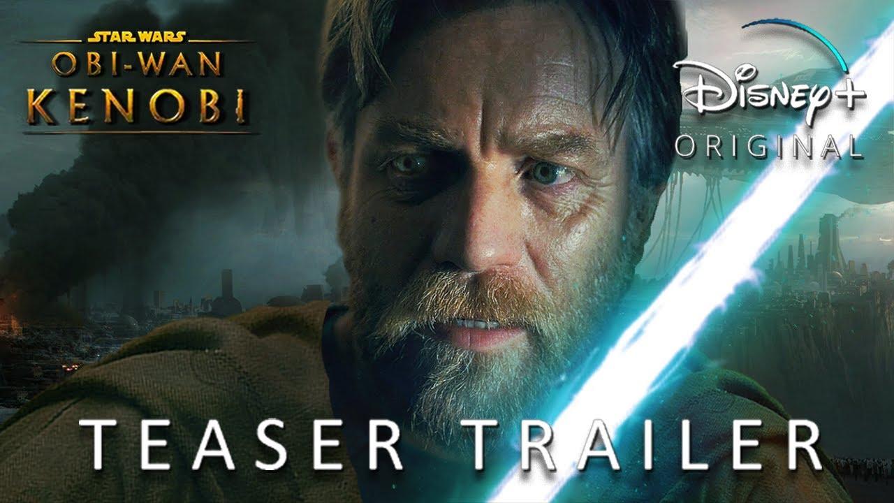 Star Wars Obi-Wan KENOBI Series: Season 1 - Teaser (2022 Disney+) Teaser PRO's Concept Version