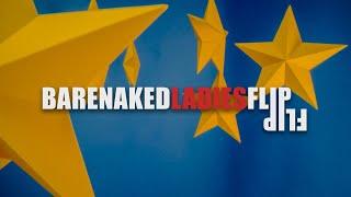 Barenaked Ladies - Flip - Official Music Video
