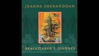 JOANNE SHENANDOAH – PEACEMAKER'S JOURNEY