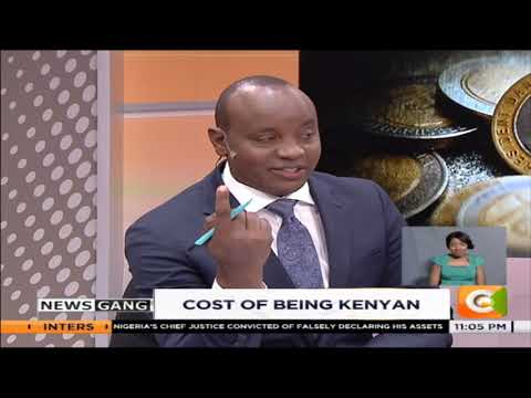 NEWS GANG  The cost of being Kenyan