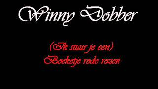 Winny Dobber - ik stuur je een boeketje rode rozen