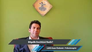Bilgelik Enstitüsü Nedir? Lütfi Kaan Özdemir Anlatıyor.