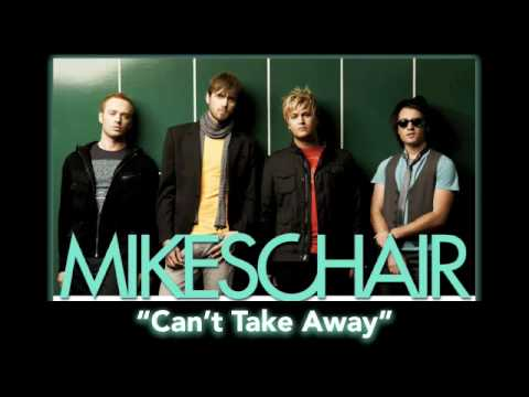 "Mikeschair ""Can't Take Away"" + Lyrics"