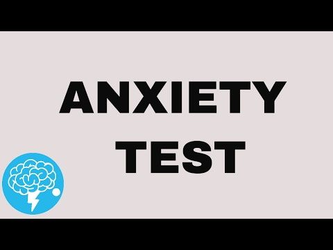 Do you have anxiety? (TEST)