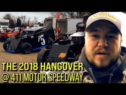 The 2018 Hangover at 411 Motor Speedway - VLOG