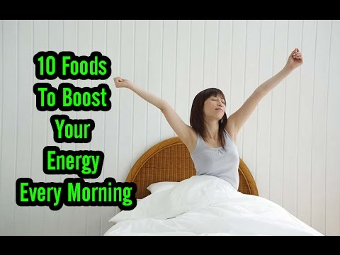 10 Foods To Boost Your Energy Every Morning