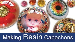 Making Resin Cabochons (half-spheres)