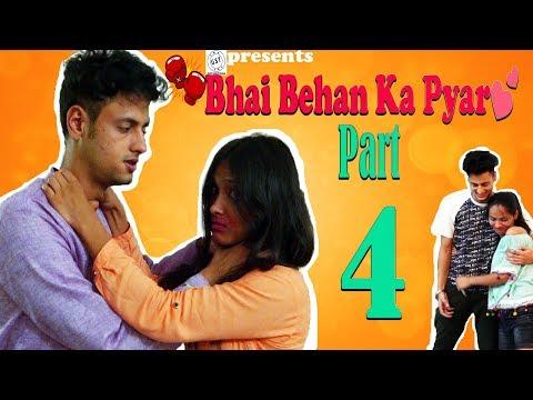 Bhai Behan ka Pyar || The Final Chapter || Raksha Bandhan Special Series || E04 || Funny Video😂😍😘