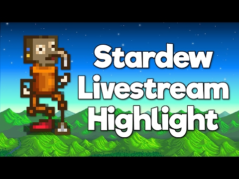 Stardew Stream Highlight - ??HMTGF?? : Pixlriffs