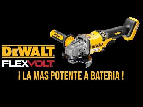 Amoladora bateria Dewalt flexvolt 54v La mas potente del mercado