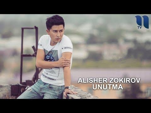 Alisher Zokirov - Unutma | Алишер Зокиров - Унутма (music version)